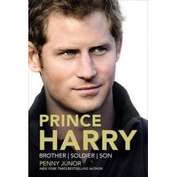 Prince Harry, Brother, Soldier, Son by Penny Junor, 9781455549832.