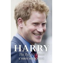 Harry, The People's Prince by Chris Hutchins, 9781849545471.