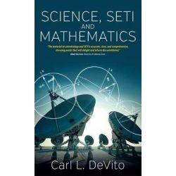Science, SETI, and Mathematics by Carl L. DeVito, 9781782380696.