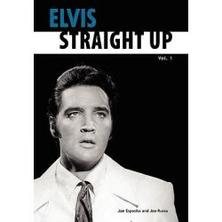 Elvis-Straight Up, Volume 1, by Joe Esposito and Joe Russo, v. 1 by Joe Esposito, 9780979713200. Po angielsku