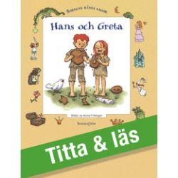 Hans och Greta - Bröderna Grimm - E-bok (9789163870286)