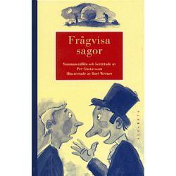 Frågvisa sagor - Per Gustavsson - Bok (9789150100662)