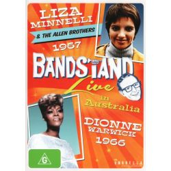 Bandstand Live in Australia (1966 Dionne Warwick / 1967 Liza Minnelli and The Allen Brothers) on DVD.