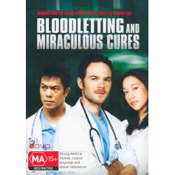 Bloodletting and Miraculous Cures on DVD.