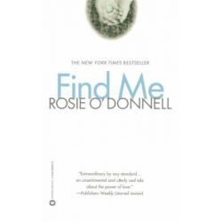 Find ME by O'Donnell, 9780446690300.