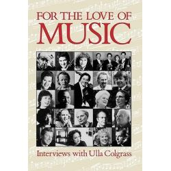 For the Love of Music by Ulla Colgrass, 9780195406658.