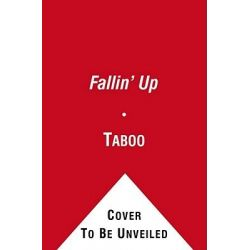 Fallin' Up, My Story by Taboo, 9781439192085.