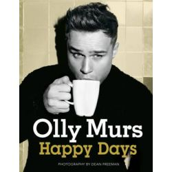 Happy Days, Official Illustrated Autobiography by Olly Murs, 9781444760835.