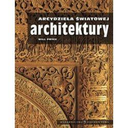 Arcydzieła światowej architektury - Will Pryce