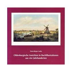 Bücher: Oldenburgische Ansichten in Buchillustrationen aus vier Jahrhunderten  von Hans-Jürgen Loska