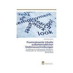 Bücher: Praxisrelevante Inhalte außerbetrieblicher Stellenausschreibungen  von Philip Wolf Wenger