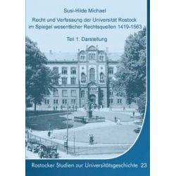 Bücher: Recht und Verfassung der Universität Rostock im Spiegel wesentlicher Rechtsquellen 1419-1563  von Susi-Hilde Michael