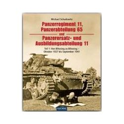 Bücher: Panzerregiment 11, Panzerabteilung 65 und Panzerersatz- und Ausbildungsabteilung 11. Teil 01  von Michael Schadewitz
