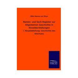 Bücher: Namen- und Sach-Register zur Allgemeinen Geschichte in Einzeldarstellungen  von Otto Henne am Rhyn
