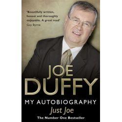 Just Joe, My Autobiography by Joe Duffy, 9781848271005.