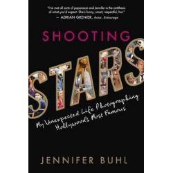 Shooting Stars, My Life as a Paparazza by Jennifer Buhl, 9781402297007.