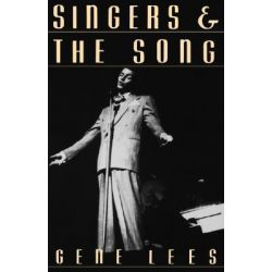 Singers and the Song by Gene Lees, 9780195060874.