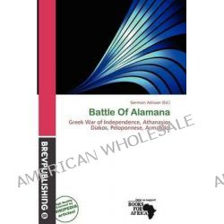 Battle of Alamana by Germain Adriaan, 9786200018557.