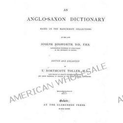 An Anglo-Saxon Dictionary by Joseph Bosworth, 9781482503258.