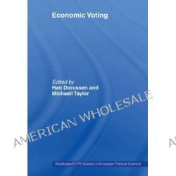 Economic Voting by Han Dorussen, 9780415459747.