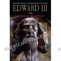 Edward III by W. Mark Ormrod, 9780300194081.