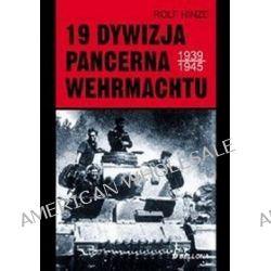 19. Dywizja pancerna Wehrmachtu - Rolf Hinze