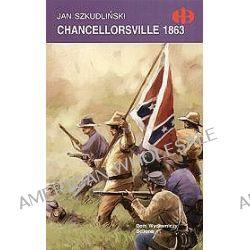 Chancellorsville 1863 - Jan Szkudliński