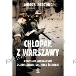 Chłopak z Warszawy - Andrzej Borowiec
