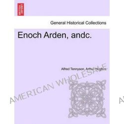 Enoch Arden, Andc. by Lord Alfred Tennyson, 9781241161217.