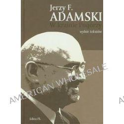 W krainie Pogórzy - Jerzy F. Adamski