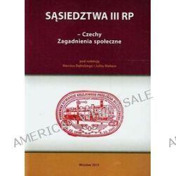 Sąsiedztwa III RP - Czechy. Zagadnienia społeczne