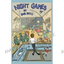 Night Games, Bartending at Max McGee's and Fuzzy Thurston's Left Guard by Bob Dries, 9781932542417.