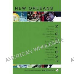 Night and Day Cool Cities : New Orleans by Todd A Price, 9780976601395.