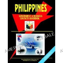 Philippines Government and Business Contacts Handbook by Usa Ibp, 9780739731529.