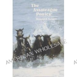 The Assateague Ponies by Ronald R. Keiper, 9780870333309.
