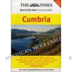 "The ""Times"" Best of the Best County Guides, Cumbria by Ross Harvey, 9780955947629."