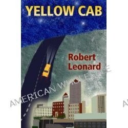 Yellow Cab by Robert Leonard, 9780826337856.
