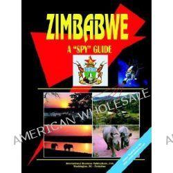 Zimbabwe a Spy Guide by Usa Ibp, 9780739793886.