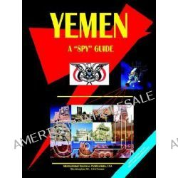 Yemen a Spy Guide by Usa Ibp, 9780739771891.