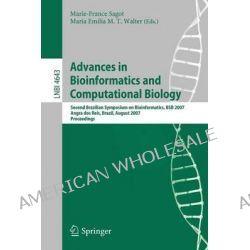Advances in Bioinformatics and Computational Biology, Second Brazilian Symposium on Bioinformatics, BSB 2007, Angra DOS  Po angielsku