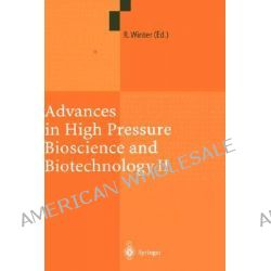 Advances in High Pressure Bioscience and Biotechnology II: v. 2, Proceedings of the 2nd International Conference on High Po angielsku
