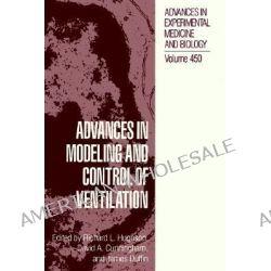 Advances in Modeling and Control of Ventilation, Advances in Experimental Medicine & Biology (Springer) by Richard L. Hughson, 9780306460234.