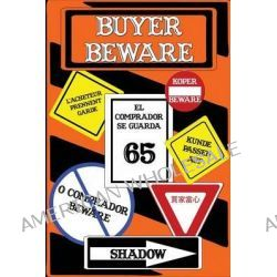 Buyer Beware by Michael Johnston, 9781887895613.
