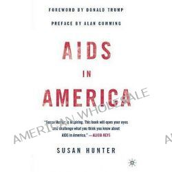 AIDS in America by Susan Hunter, 9781403971999.
