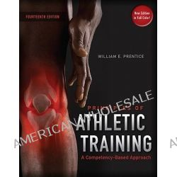 Arnheim's Principles of Athletic Training, A Competency-Based Approach by William E. Prentice, 9780073523736.