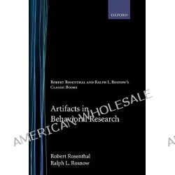 Artifacts in Behavioral Research, Robert Rosenthal and Ralph L. Rosnow's Classic Books by Robert Rosenthal, 9780195385540.