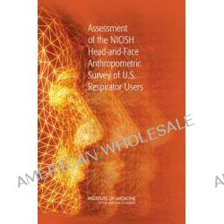 Assessment of the NIOSH Head-and-Face Anthropometric Survey of U.S. Respirator Users by Committee for the Assessment of