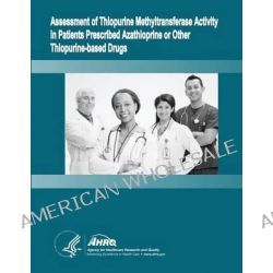 Assessment of Thiopurine Methyltransferase Activity in Patients Prescribed Azathioprine or Other Thiopurine-Based Drugs,