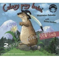 Cztery Pory Baśni. Wiosna. Część 2 - książka audio na CD - Włodzimierz Dulemba