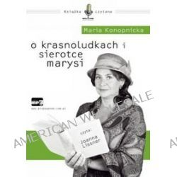 O krasnoludkach i sierotce Marysi - książka audio na CD (CD) - Maria Konopnicka